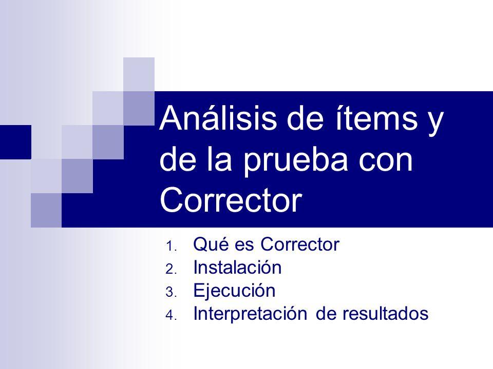 Análisis de ítems y de la prueba con Corrector