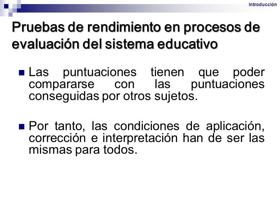 Pruebas de rendimiento en procesos de evaluación del sistema educativo