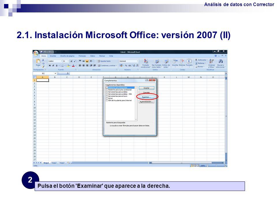 2.1. Instalación Microsoft Office: versión 2007 (II)