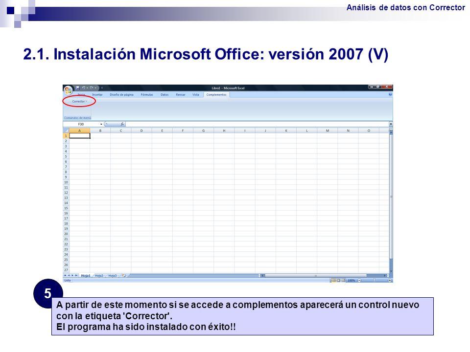 2.1. Instalación Microsoft Office: versión 2007 (V)