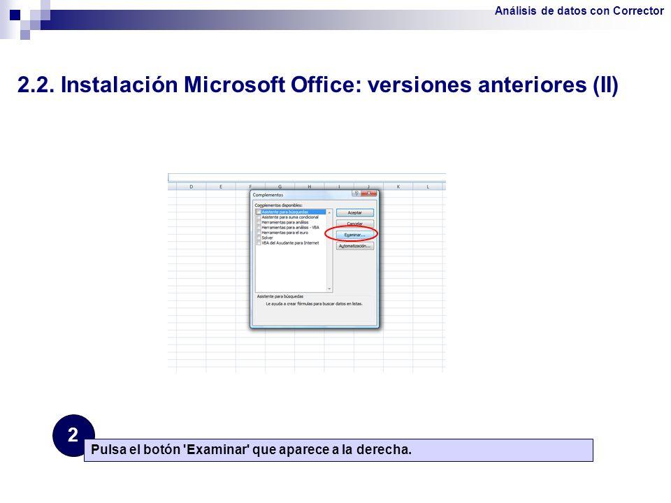 2.2. Instalación Microsoft Office: versiones anteriores (II)