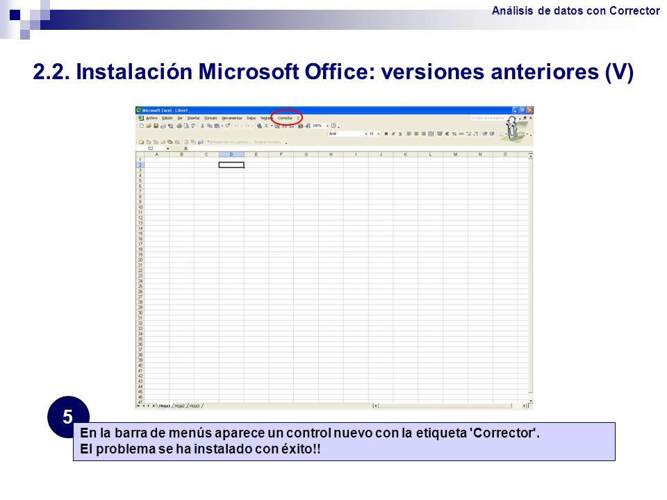 2.2. Instalación Microsoft Office: versiones anteriores (V)