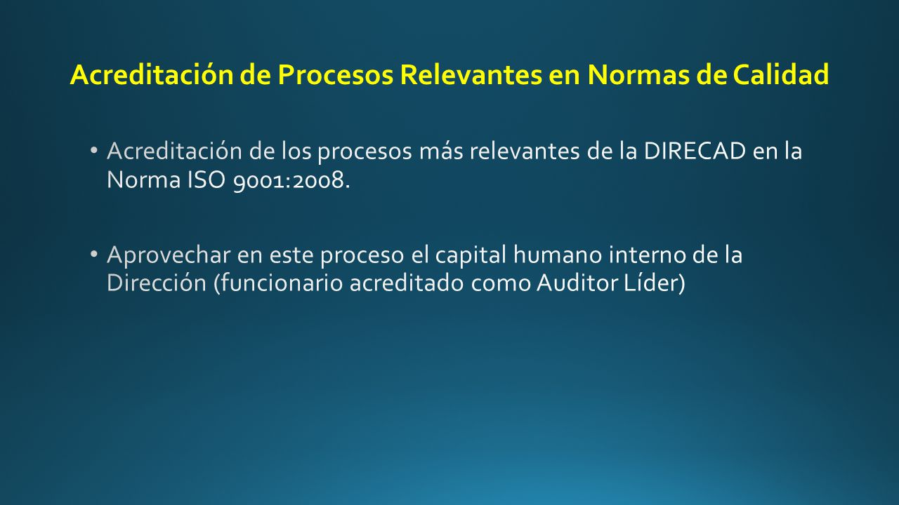 Acreditación de Procesos Relevantes en Normas de Calidad