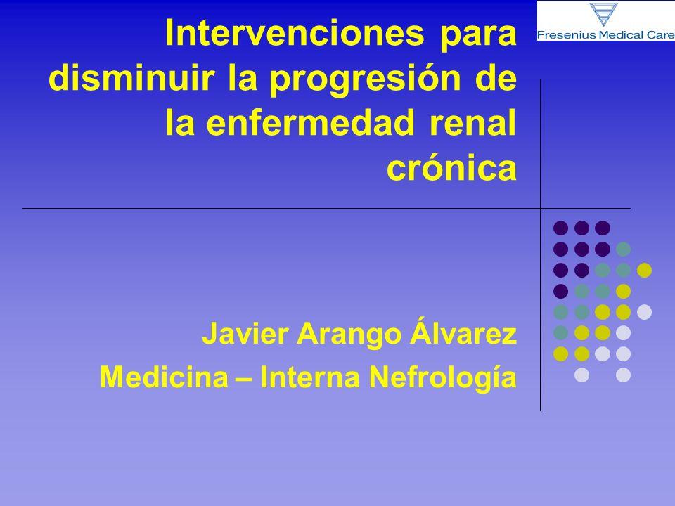 Javier Arango Álvarez Medicina – Interna Nefrología