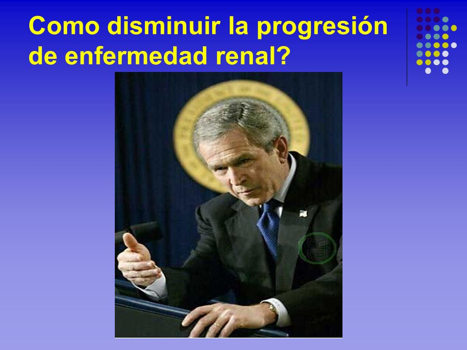 Como disminuir la progresión de enfermedad renal