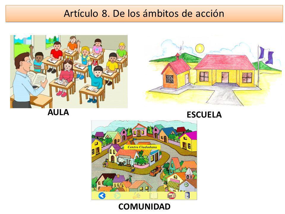 Artículo 8. De los ámbitos de acción