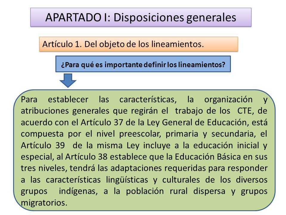 APARTADO I: Disposiciones generales