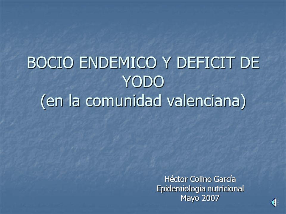 BOCIO ENDEMICO Y DEFICIT DE YODO (en la comunidad valenciana)