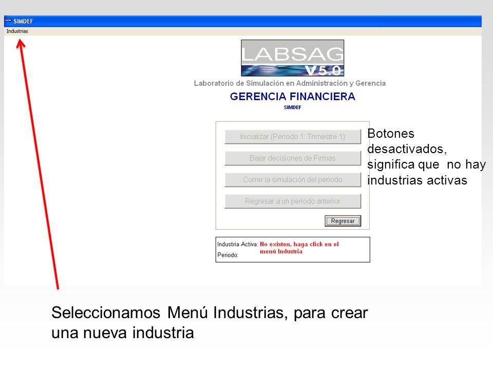 Seleccionamos Menú Industrias, para crear una nueva industria