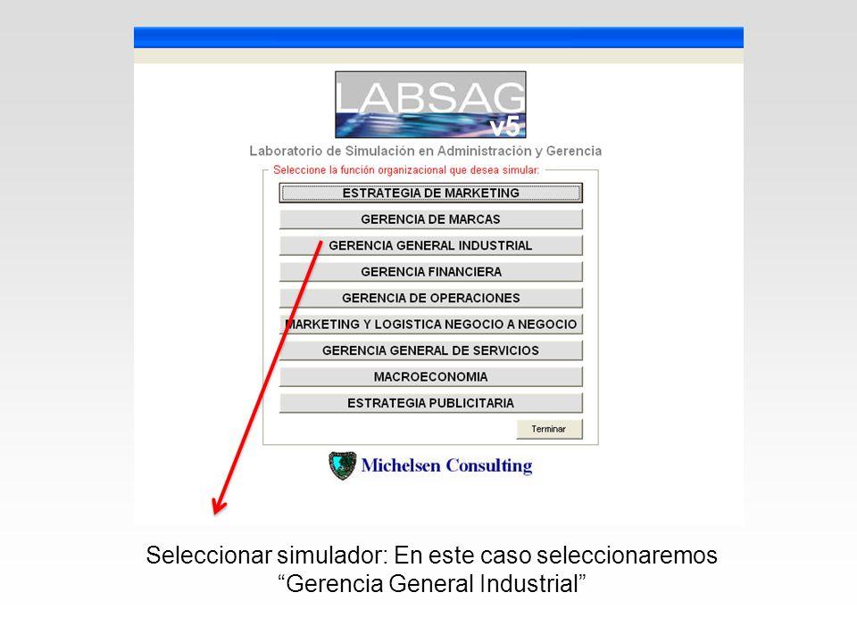 v5 Seleccionar simulador: En este caso seleccionaremos Gerencia General Industrial