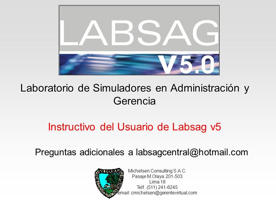 Laboratorio de Simuladores en Administración y Gerencia Instructivo del Usuario de Labsag v5