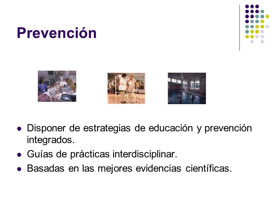 Prevención Disponer de estrategias de educación y prevención integrados. Guías de prácticas interdisciplinar.