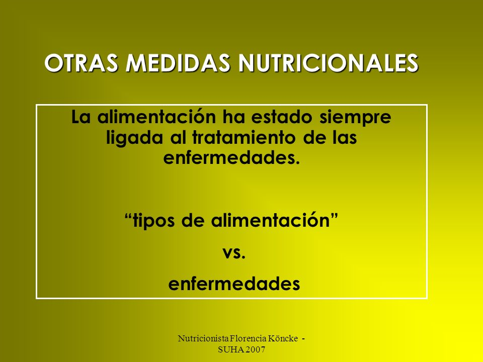 OTRAS MEDIDAS NUTRICIONALES tipos de alimentación