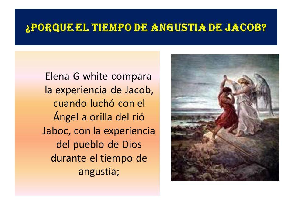 ¿Porque el tiempo de Angustia de Jacob