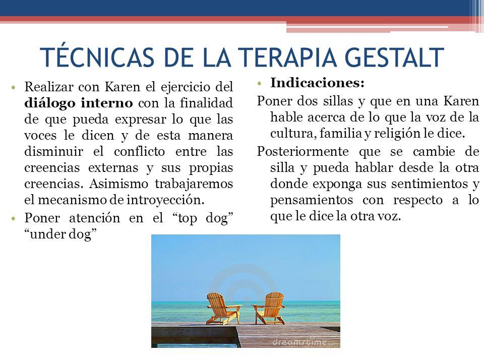 TÉCNICAS DE LA TERAPIA GESTALT