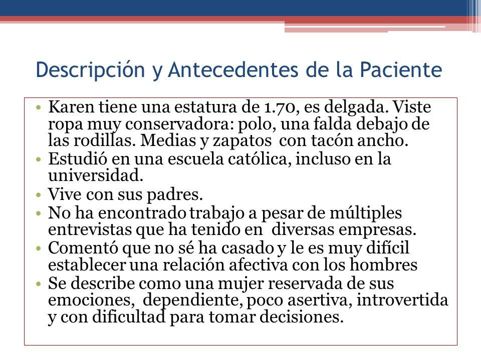 Descripción y Antecedentes de la Paciente