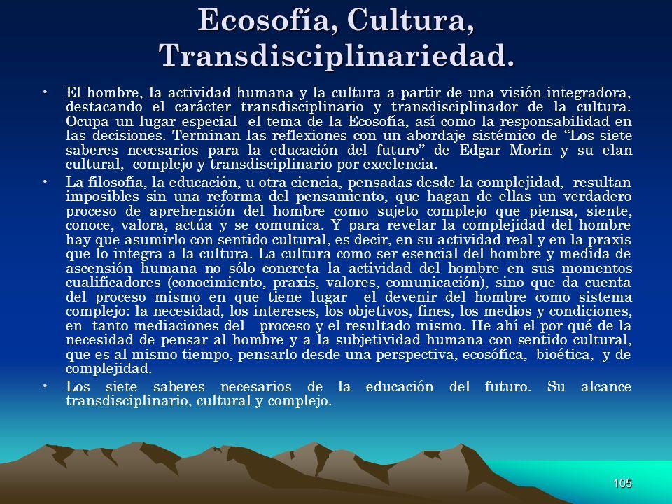 Ecosofía, Cultura, Transdisciplinariedad.