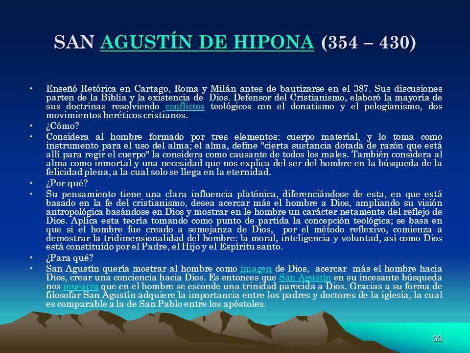 SAN AGUSTÍN DE HIPONA (354 – 430)