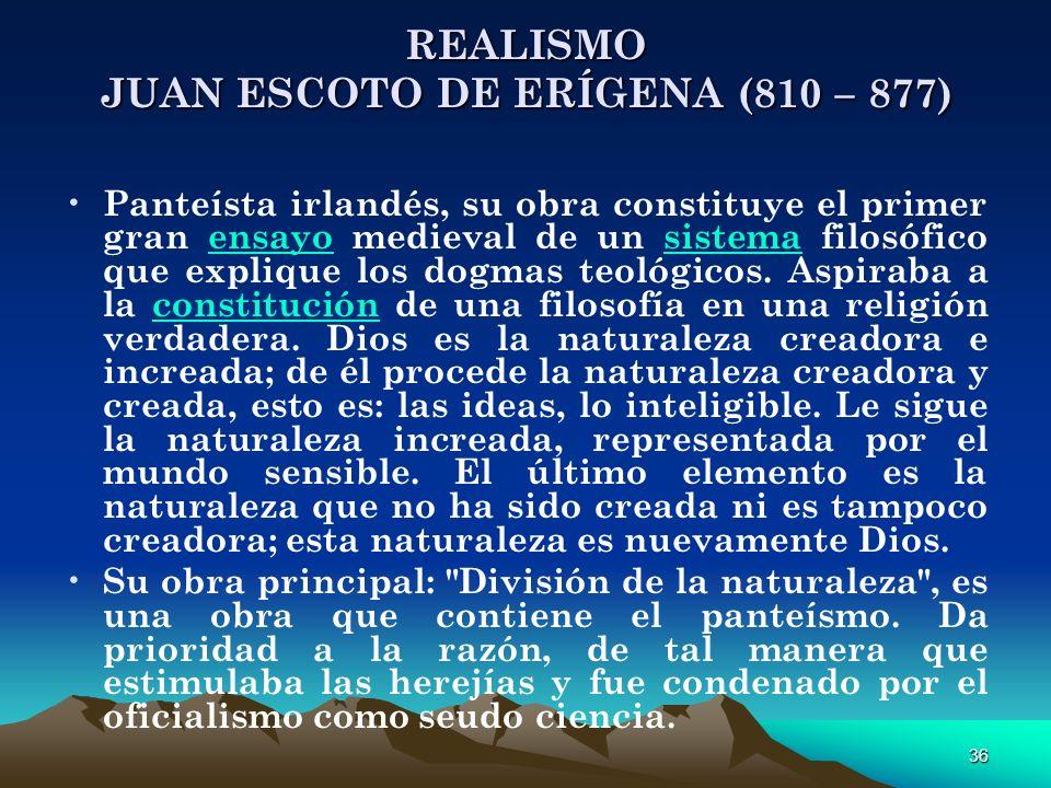 REALISMO JUAN ESCOTO DE ERÍGENA (810 – 877)