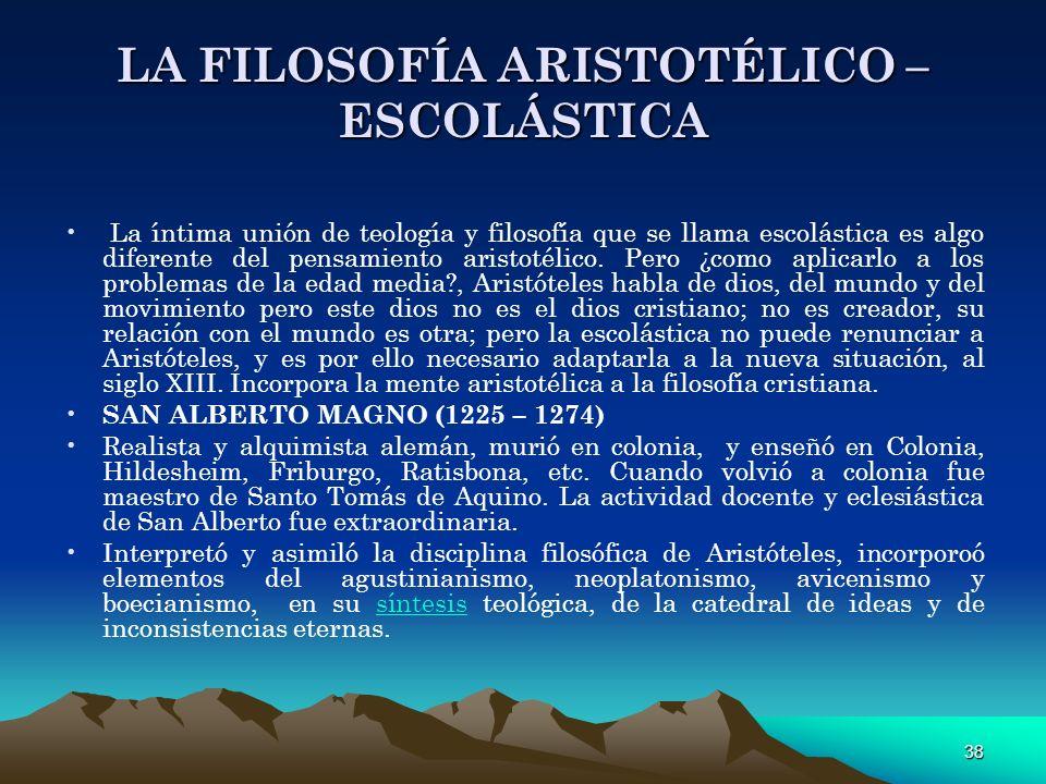 LA FILOSOFÍA ARISTOTÉLICO – ESCOLÁSTICA