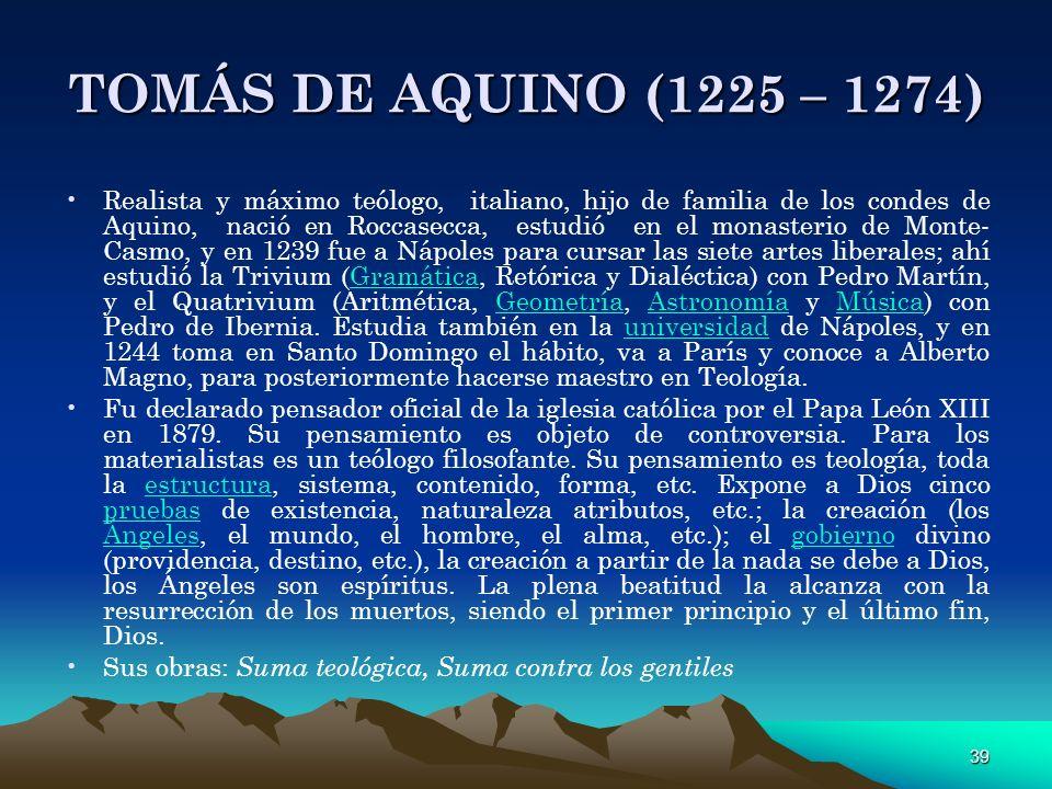 TOMÁS DE AQUINO (1225 – 1274)