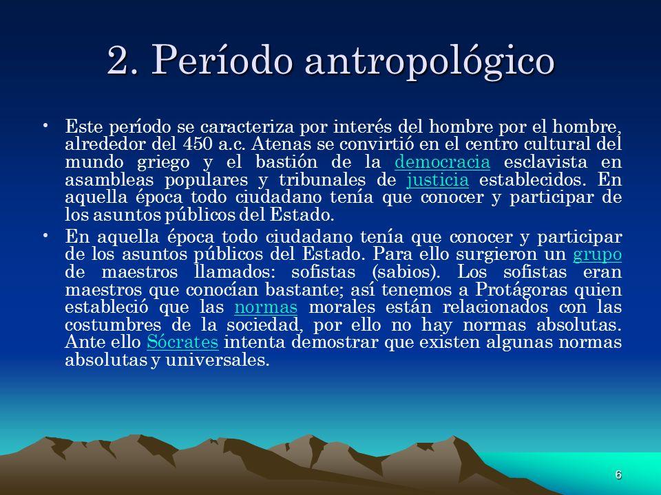 2. Período antropológico