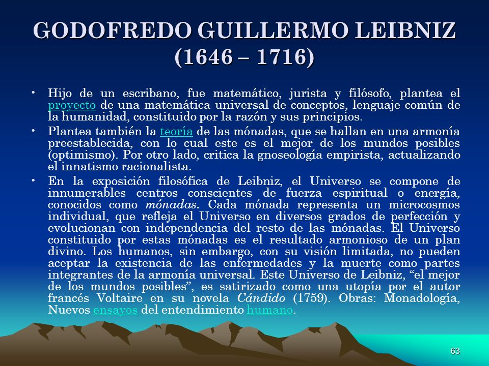 GODOFREDO GUILLERMO LEIBNIZ (1646 – 1716)