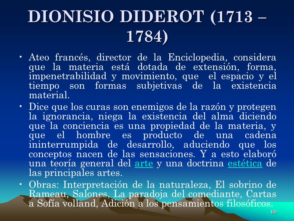 DIONISIO DIDEROT (1713 – 1784)