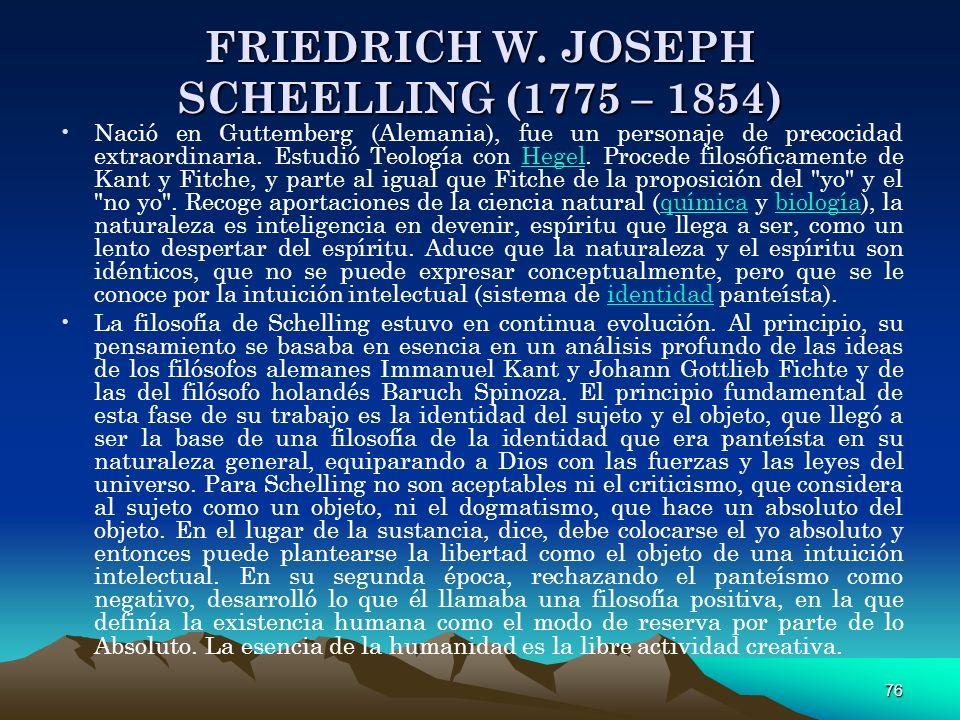 FRIEDRICH W. JOSEPH SCHEELLING (1775 – 1854)
