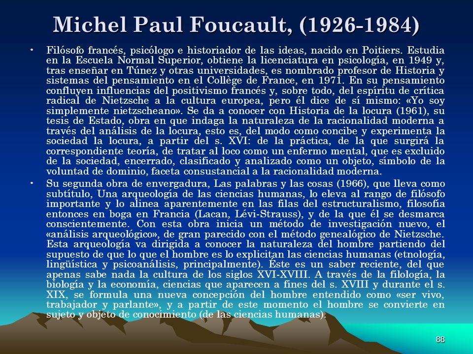 Michel Paul Foucault, (1926-1984)