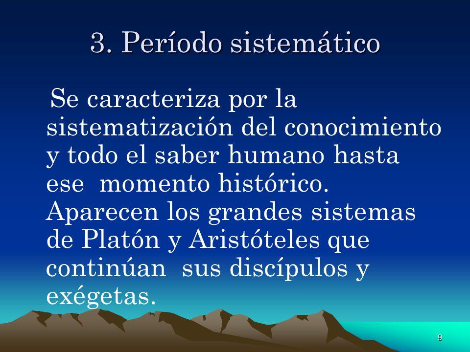 3. Período sistemático
