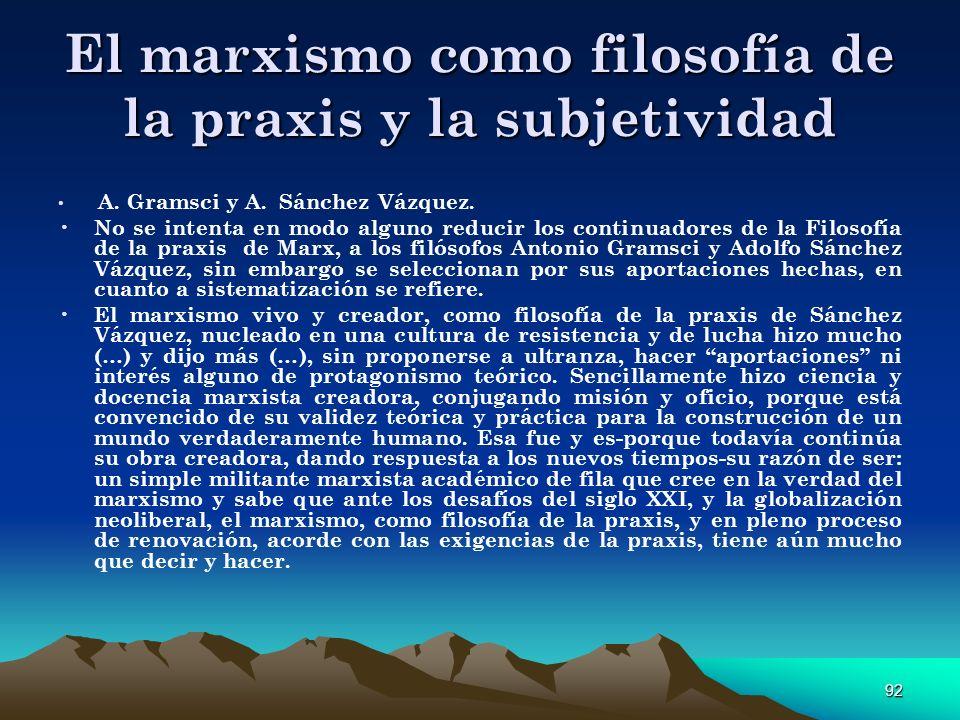 El marxismo como filosofía de la praxis y la subjetividad