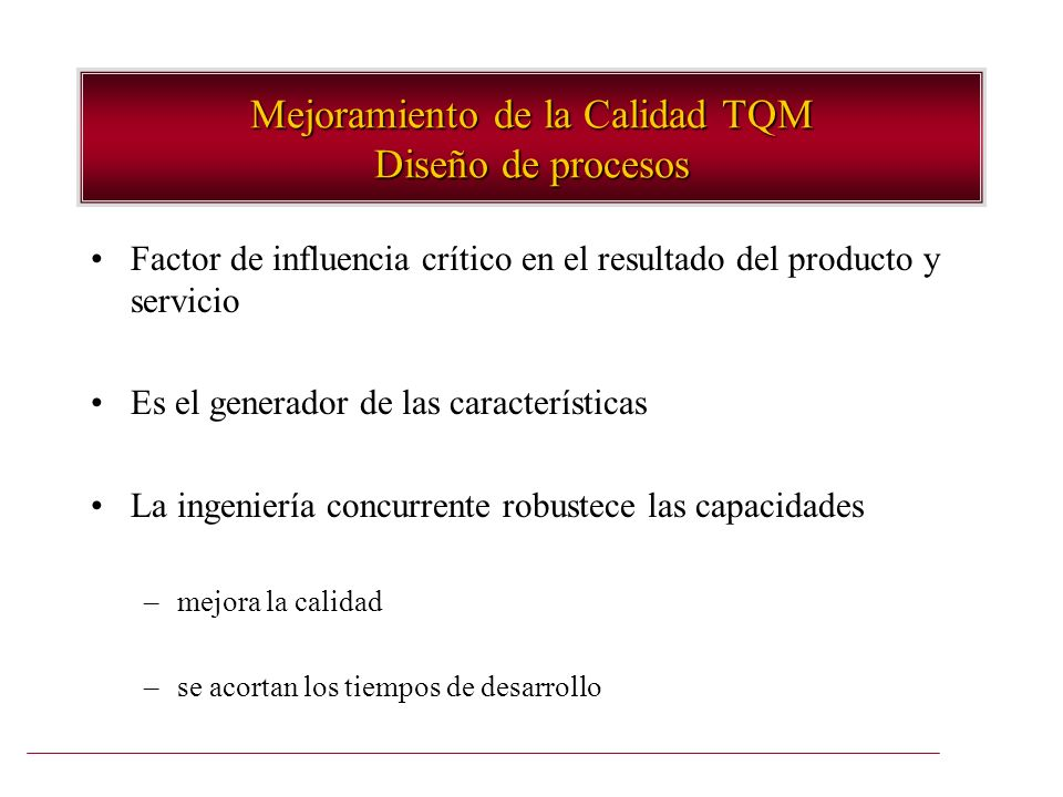 Mejoramiento de la Calidad TQM Diseño de procesos