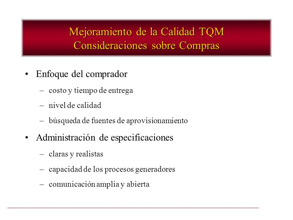 Mejoramiento de la Calidad TQM Consideraciones sobre Compras