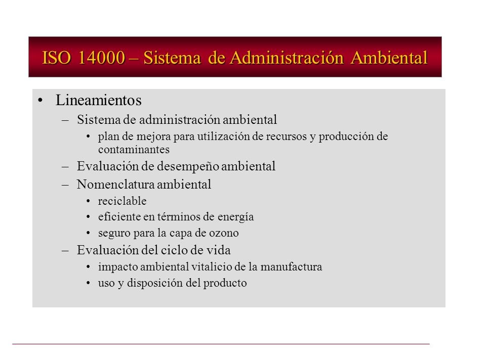 ISO 14000 – Sistema de Administración Ambiental