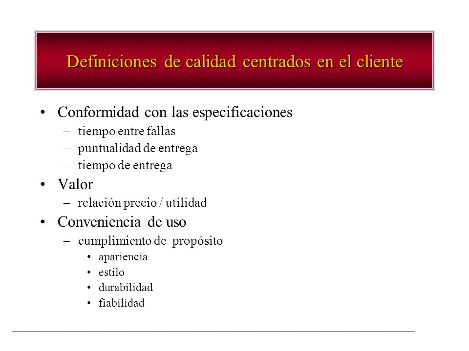 Definiciones de calidad centrados en el cliente