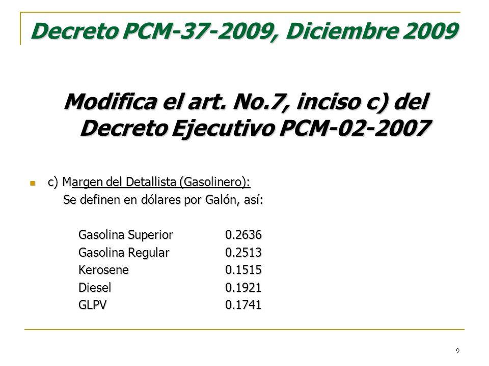 Decreto PCM-37-2009, Diciembre 2009