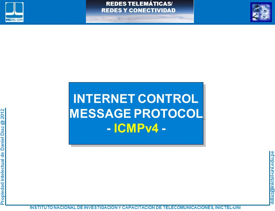 INTERNET CONTROL MESSAGE PROTOCOL - ICMPv4 -