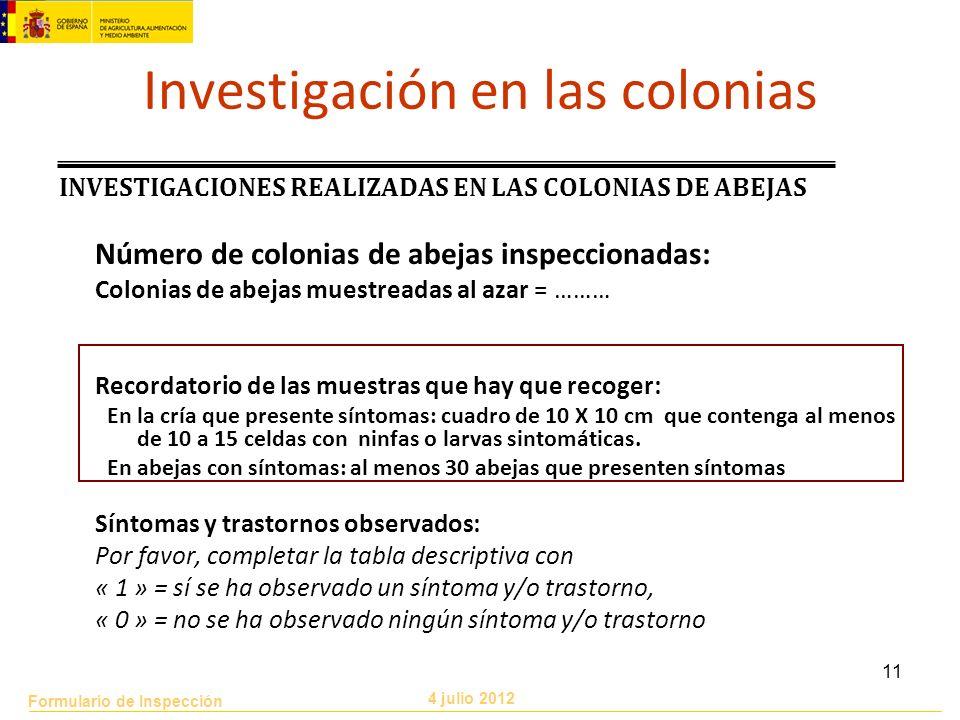 Investigación en las colonias