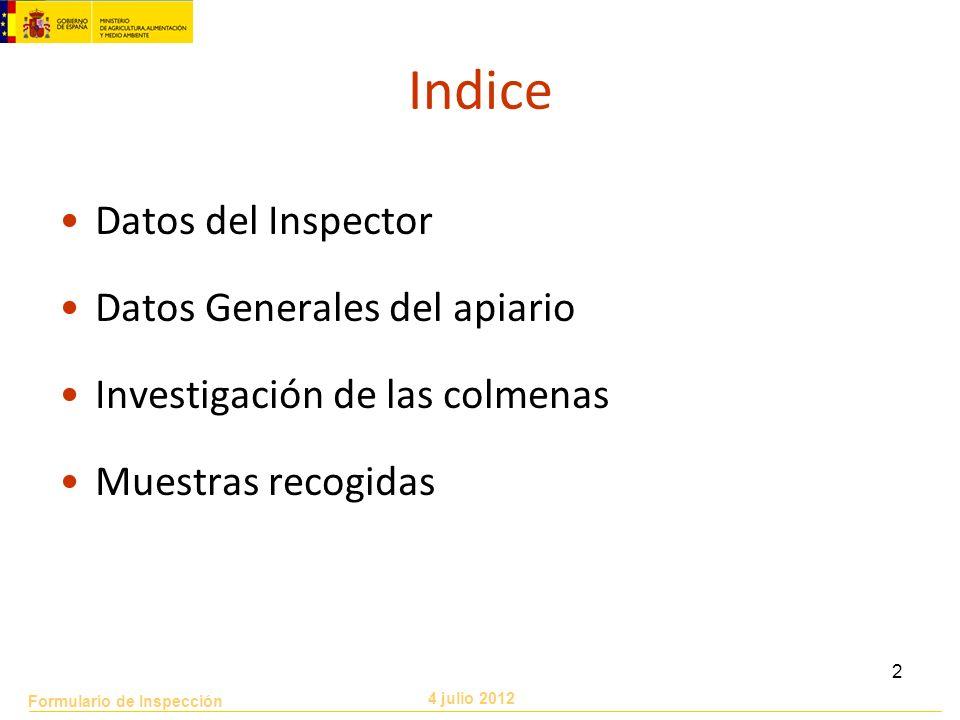 Indice Datos del Inspector Datos Generales del apiario