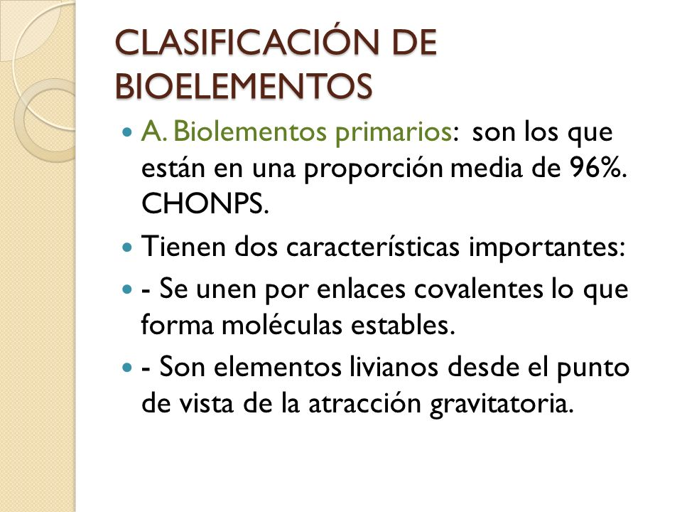 CLASIFICACIÓN DE BIOELEMENTOS