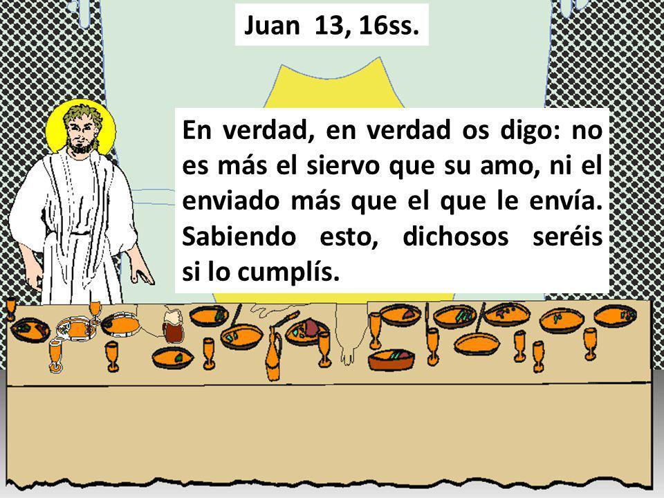 Juan 13, 16ss.