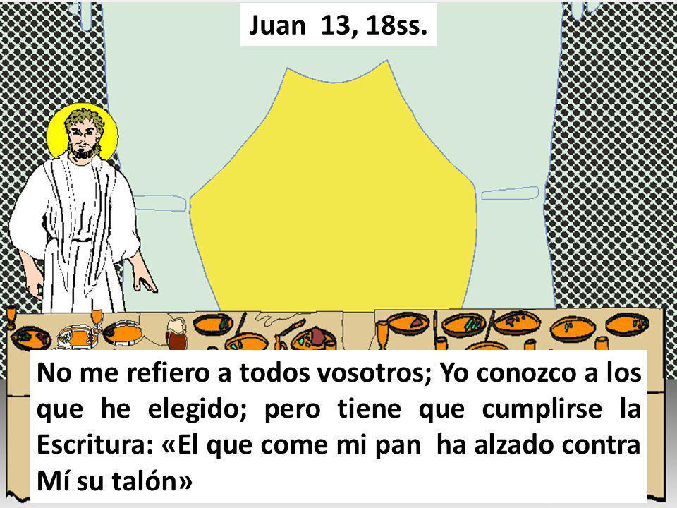 Juan 13, 18ss.