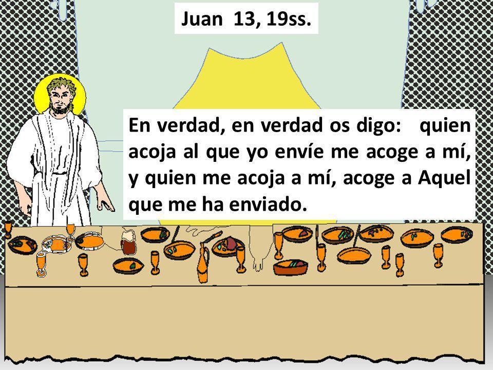Juan 13, 19ss.