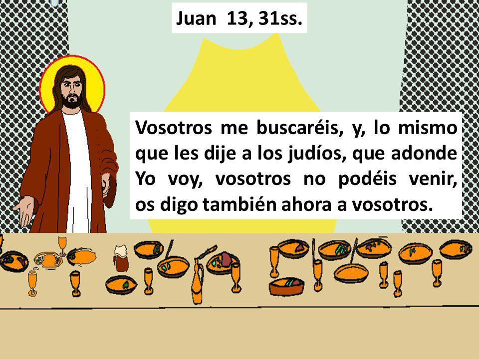 Juan 13, 31ss.