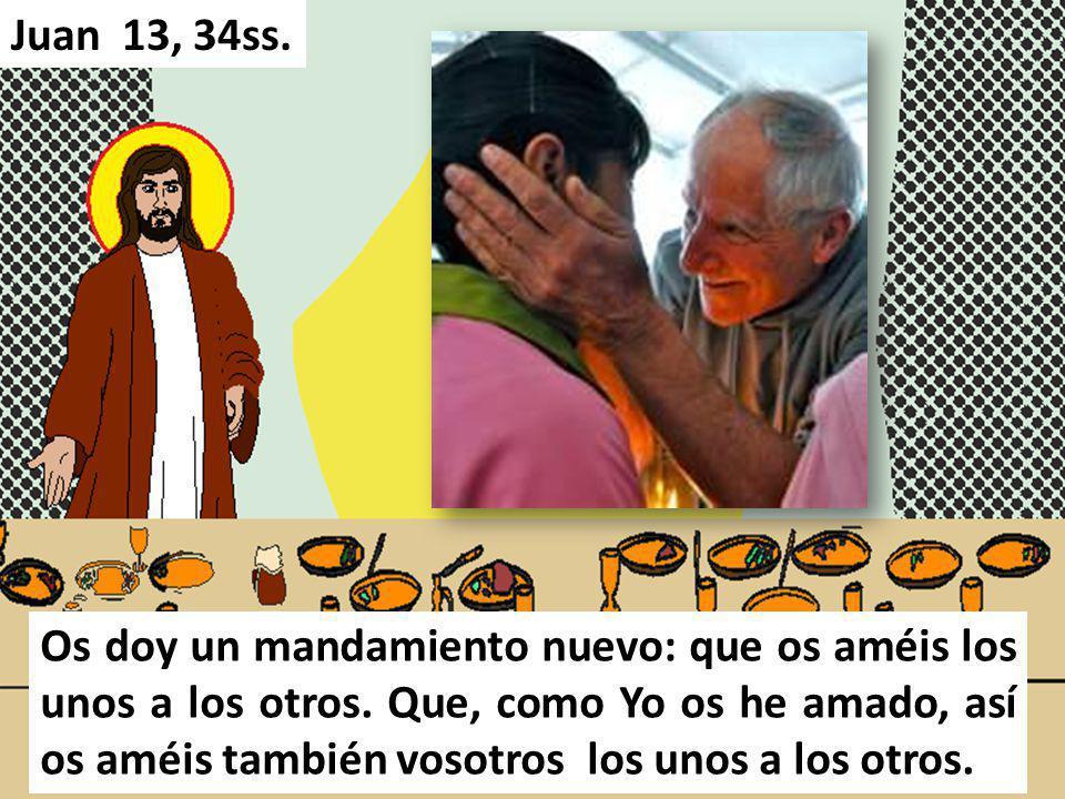 Juan 13, 34ss.