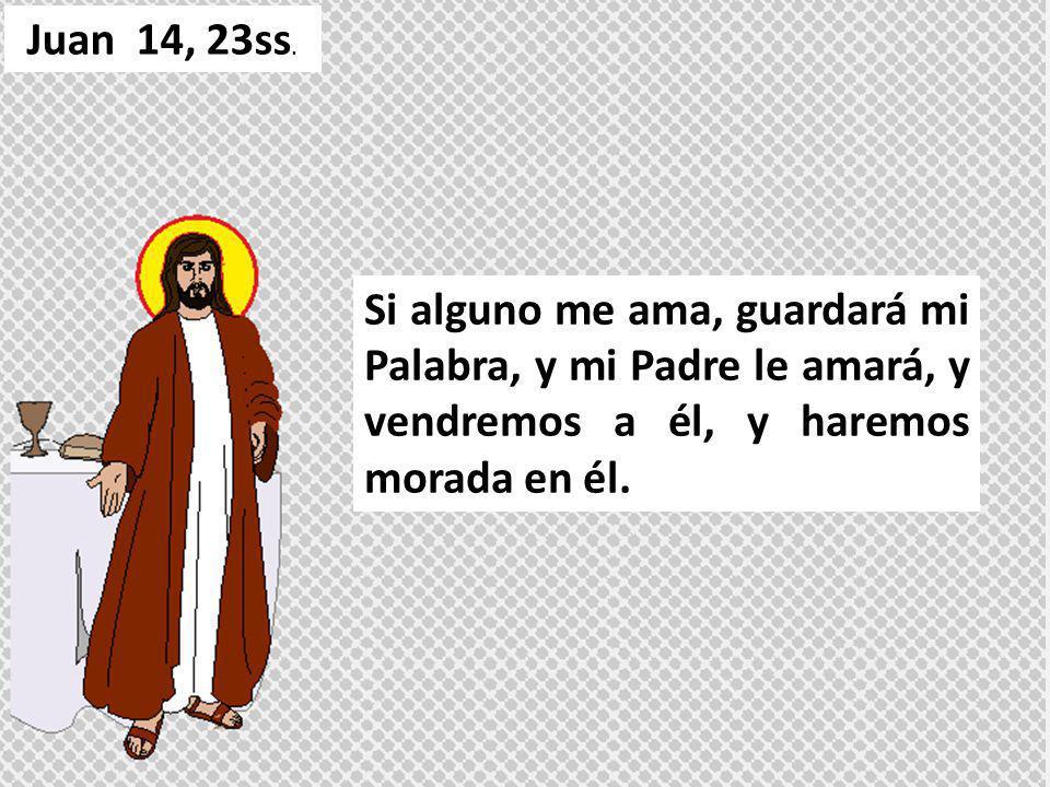 Juan 14, 23ss.