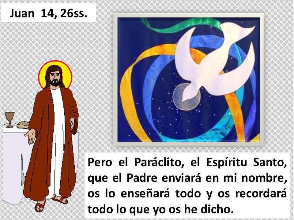 Juan 14, 26ss.