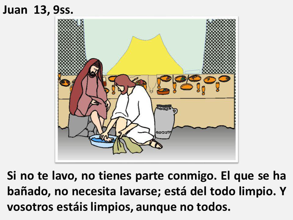Juan 13, 9ss.