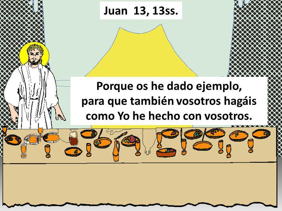 Juan 13, 13ss.